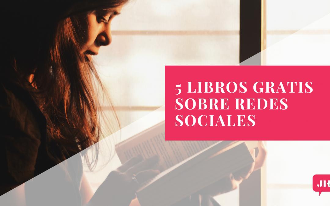 5 Libros Gratis sobre Redes Sociales
