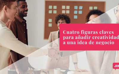 Cuatro figuras claves para añadir creatividad a una idea de negocio